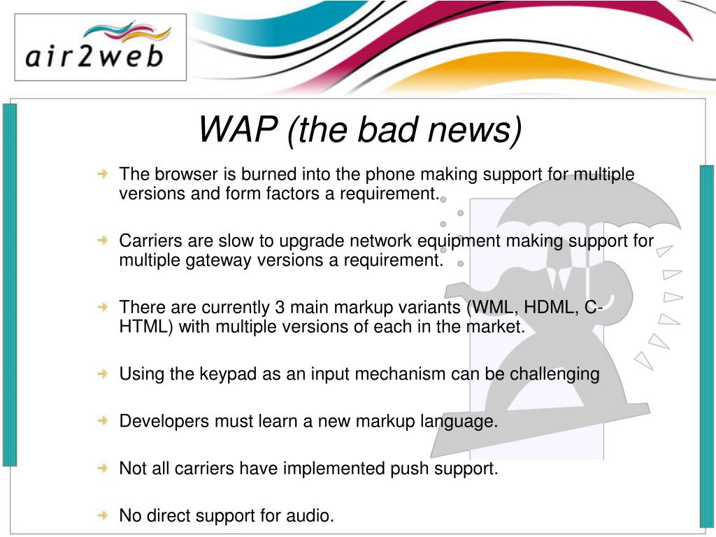 WAP (the bad news)