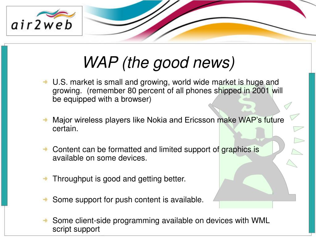 WAP (the good news)