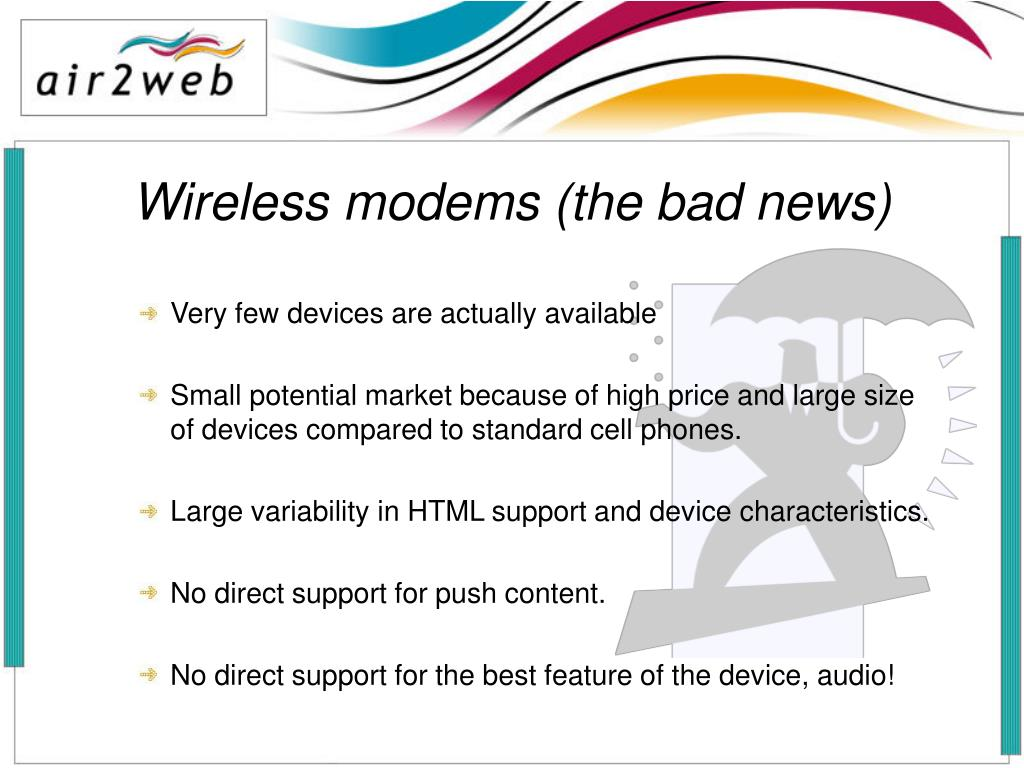 Wireless modems (the bad news)