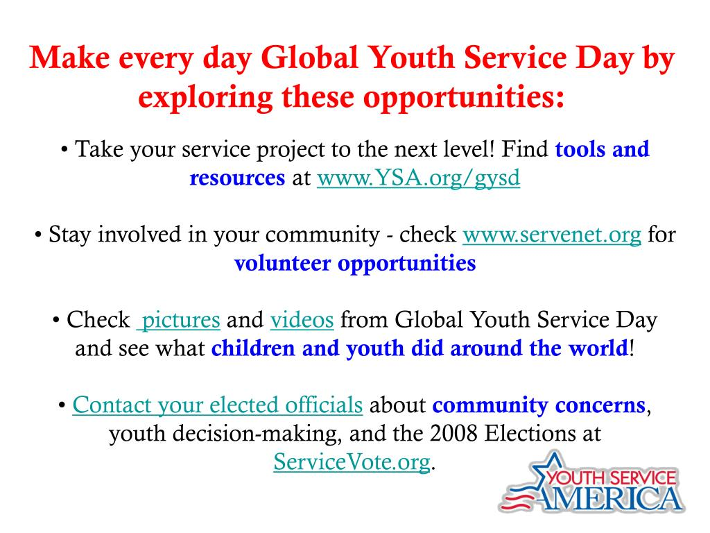 Make every day Global Youth Service Day by exploring these opportunities: