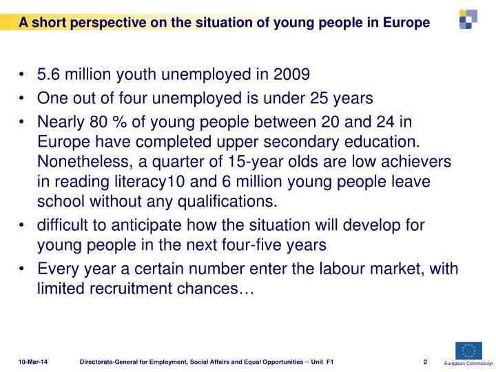 A short perspective on the situation of young people in europe