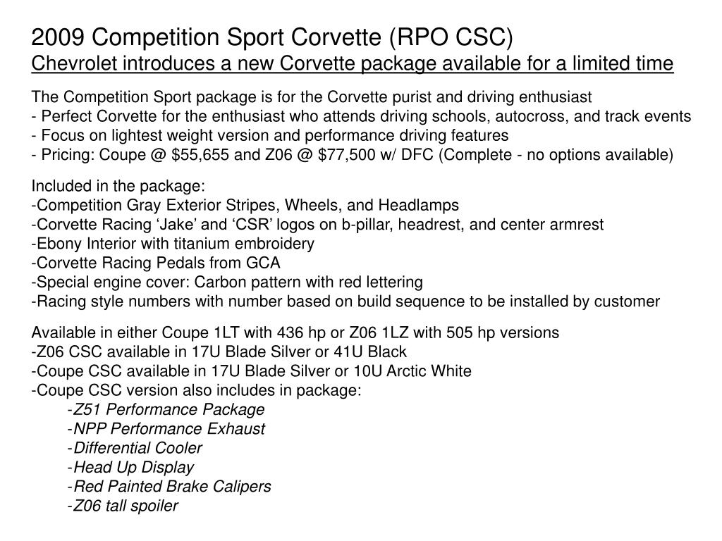 2009 Competition Sport Corvette (RPO CSC)