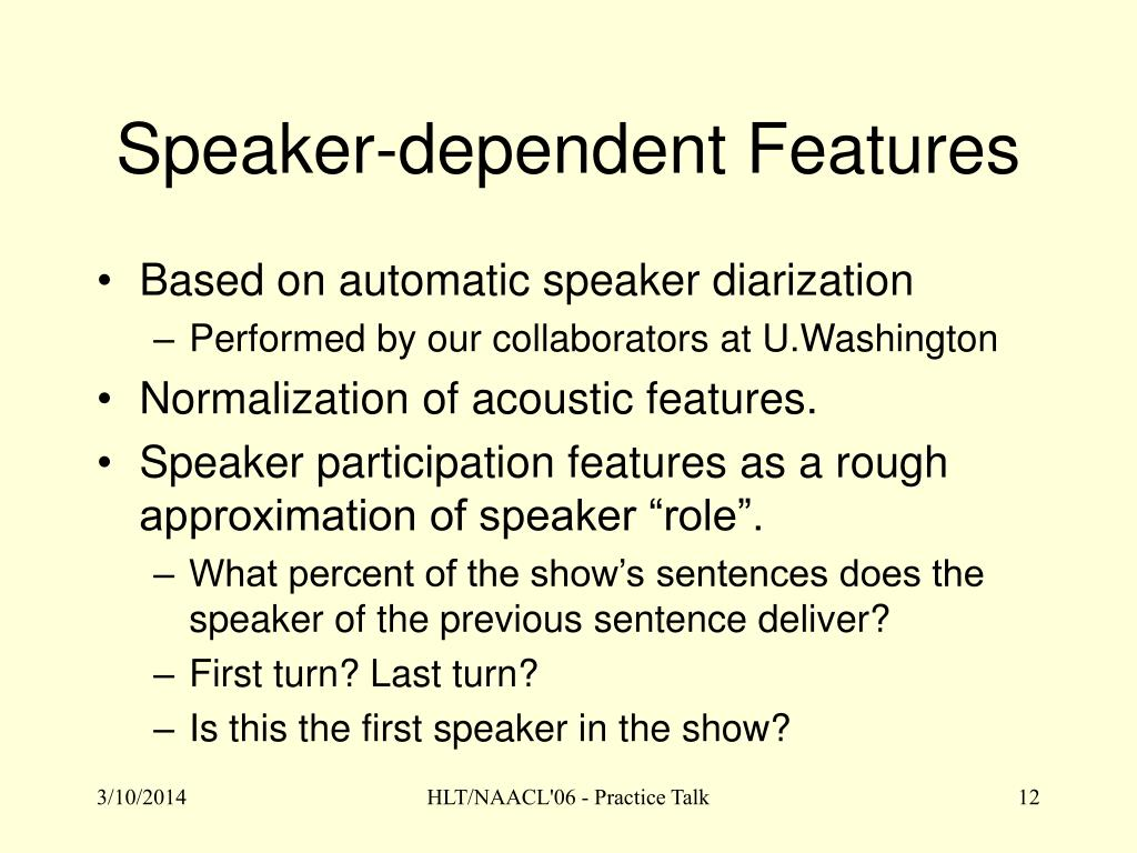 Speaker-dependent Features