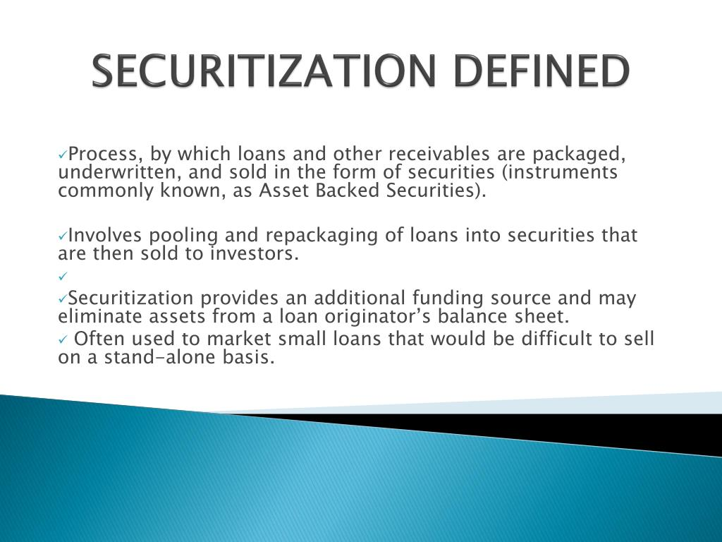 SECURITIZATION DEFINED