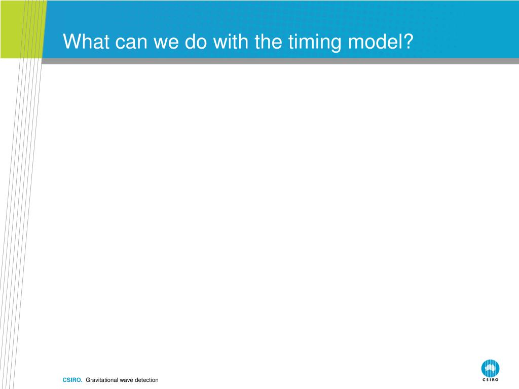 What can we do with the timing model?