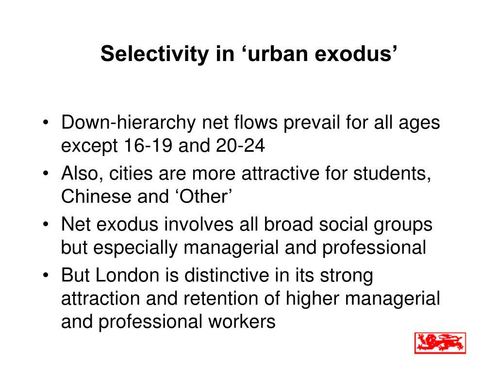 Selectivity in 'urban exodus'