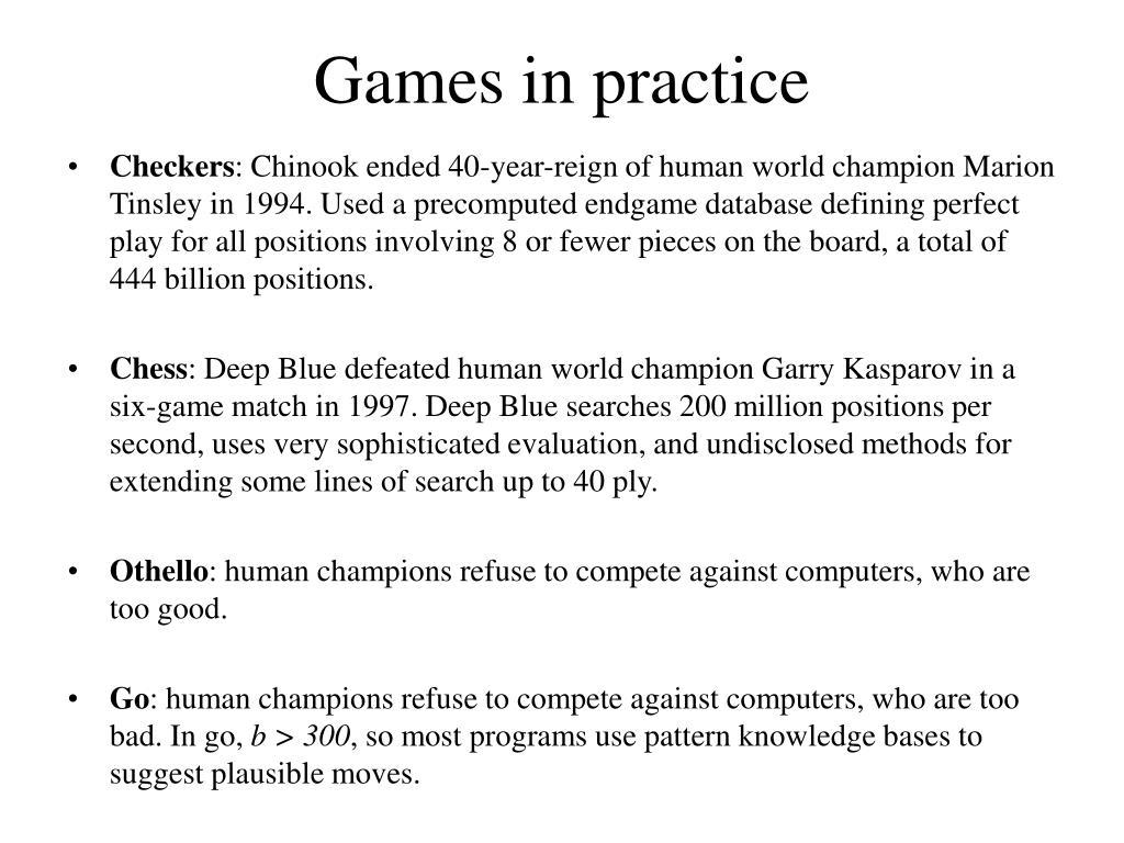 Games in practice