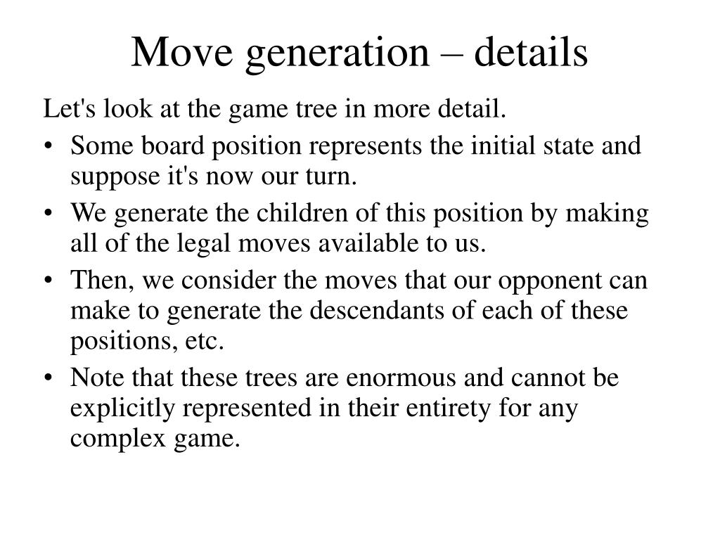 Move generation – details