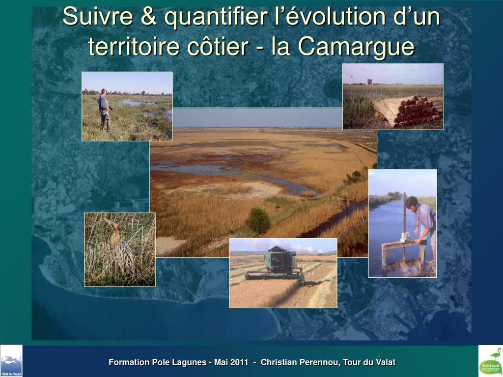 Suivre & quantifier l'évolution d'un territoire côtier - la Camargue