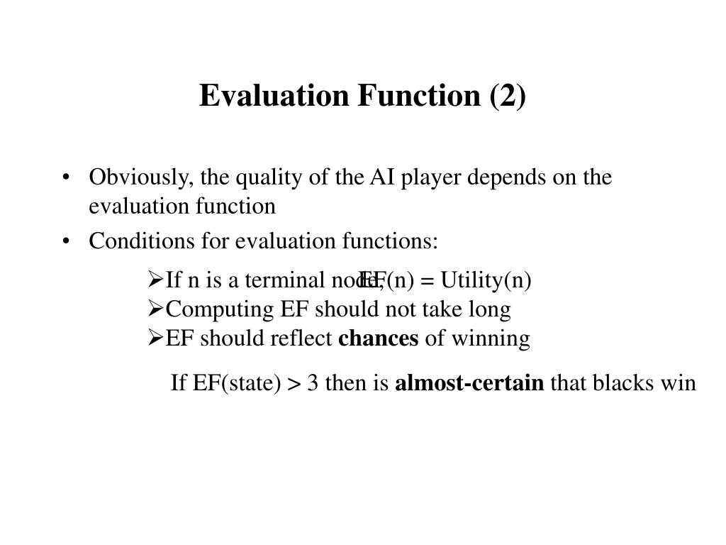 Evaluation Function (2)