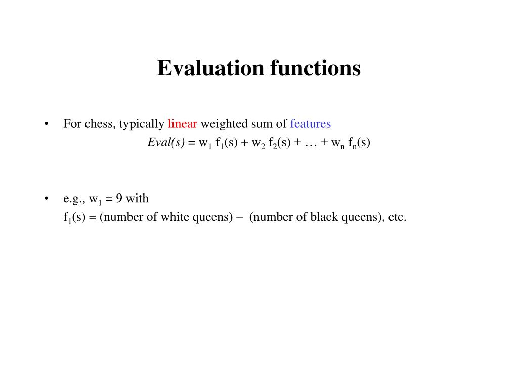 Evaluation functions