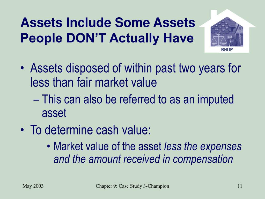 Assets Include Some Assets People DON'T Actually Have