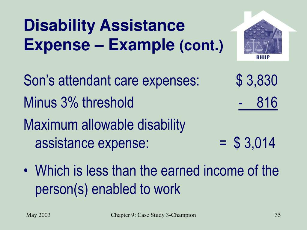 Disability Assistance Expense – Example