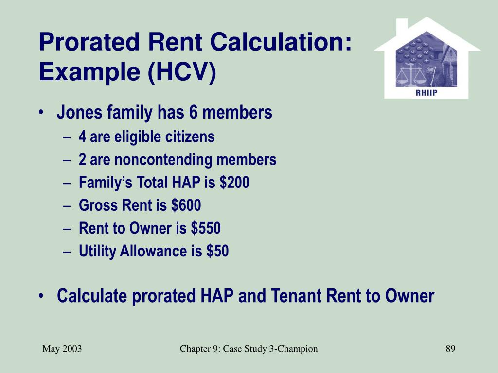 Prorated Rent Calculation: Example (HCV)