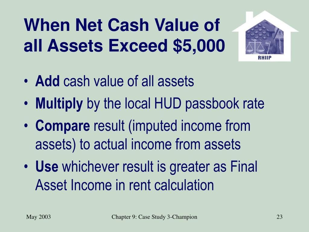 When Net Cash Value of all Assets Exceed $5,000