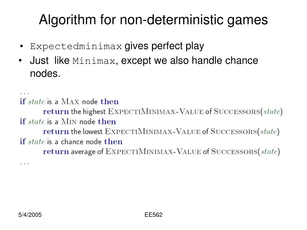 Algorithm for non-deterministic games