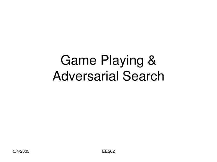 Game playing adversarial search