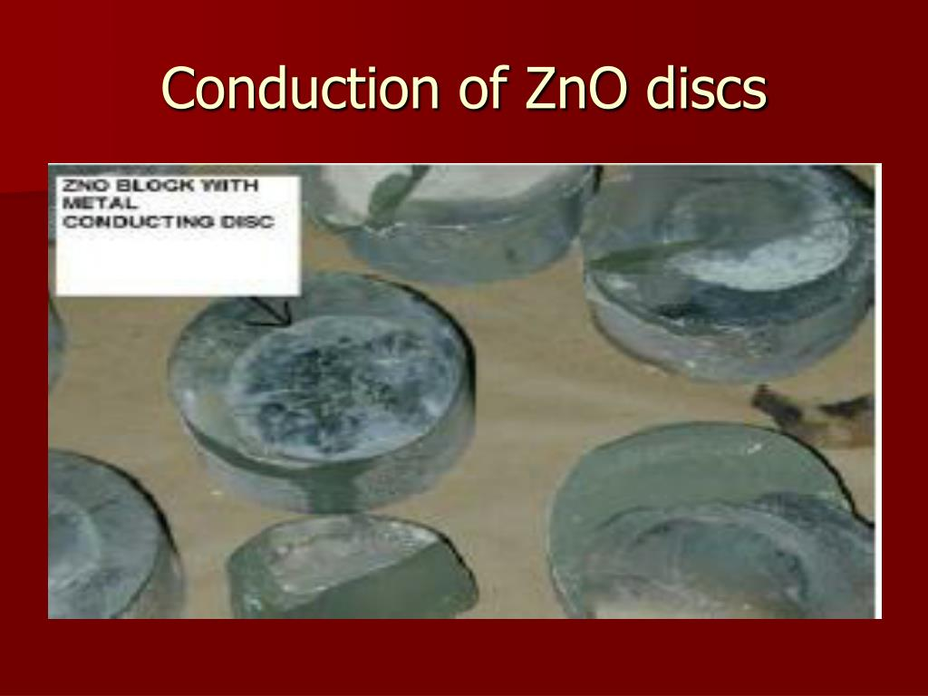 Conduction of ZnO discs
