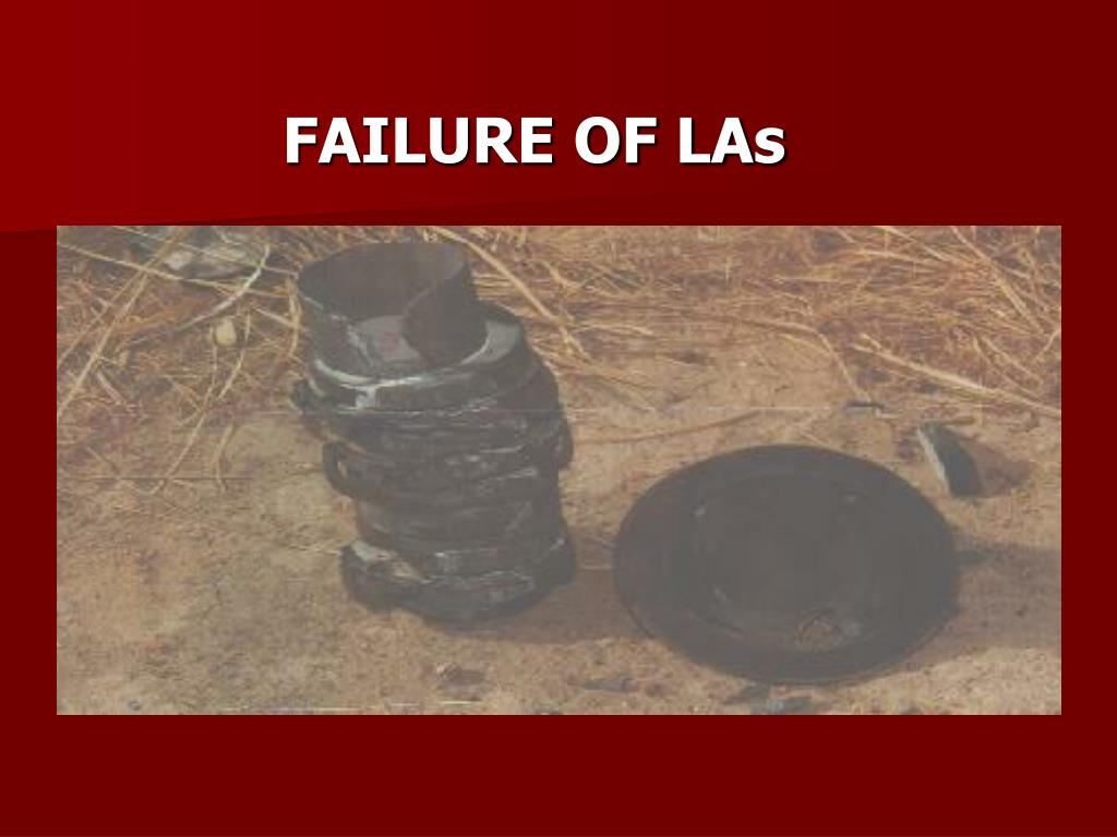 FAILURE OF LAs