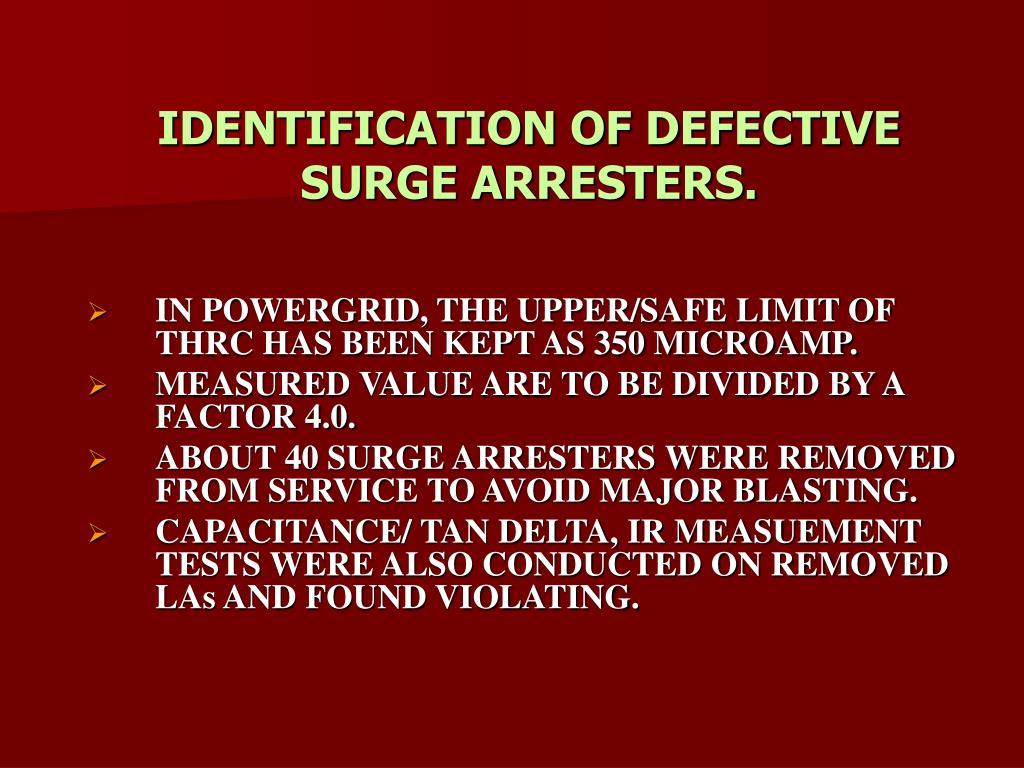 IDENTIFICATION OF DEFECTIVE SURGE ARRESTERS.