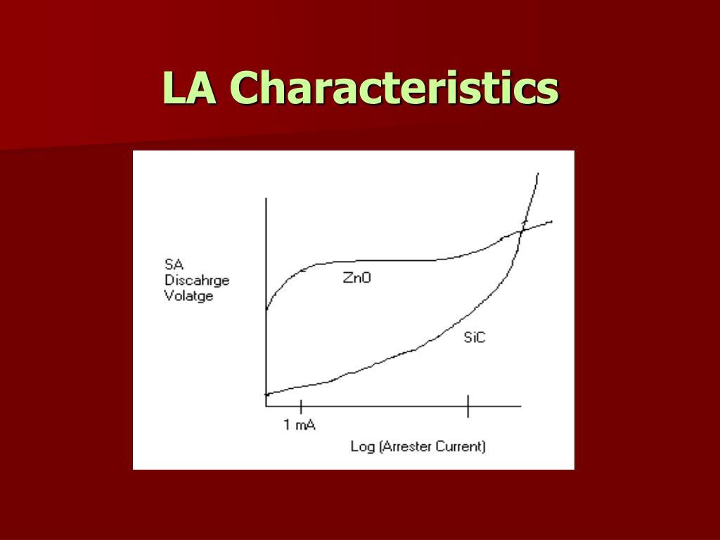 LA Characteristics