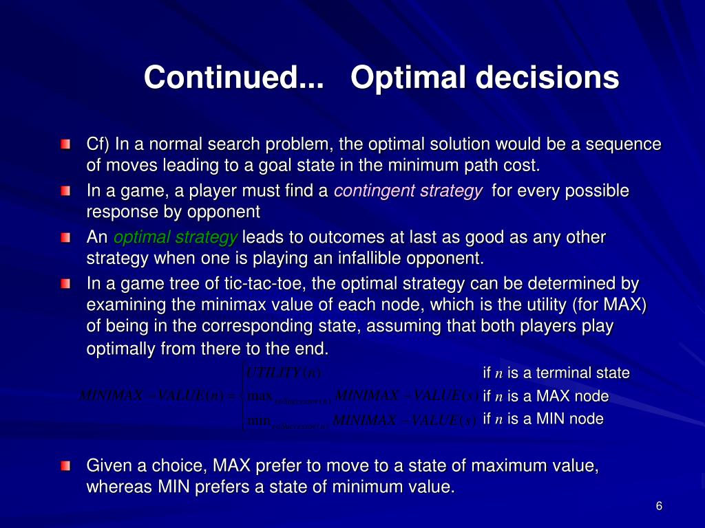 Continued...   Optimal decisions