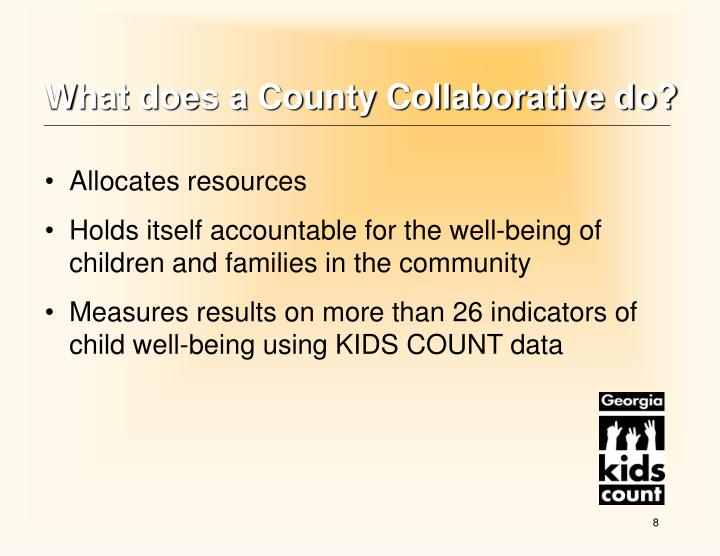 What does a County Collaborative do?