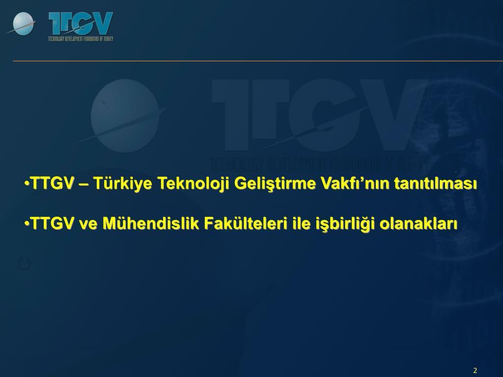 TTGV – Türkiye Teknoloji Geliştirme Vakfı'nın tanıtılması