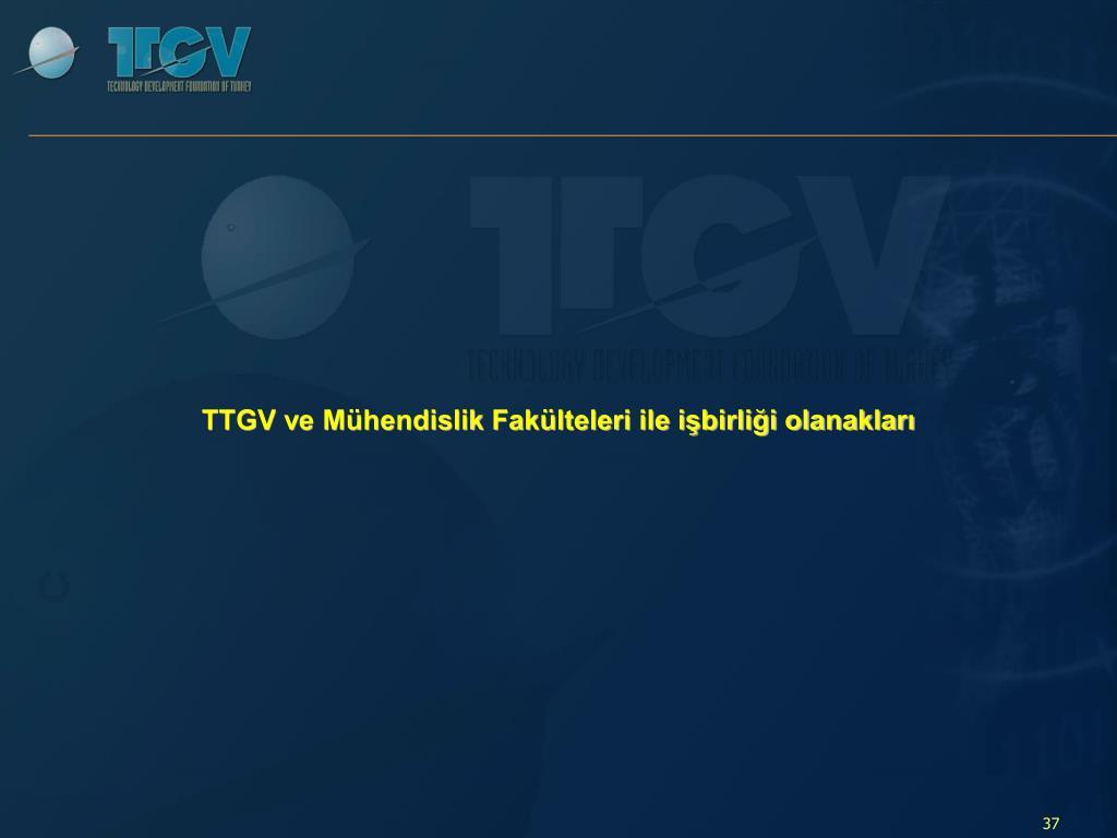 TTGV ve Mühendislik Fakülteleri ile işbirliği olanakları