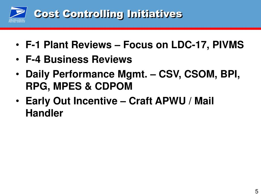 Cost Controlling Initiatives