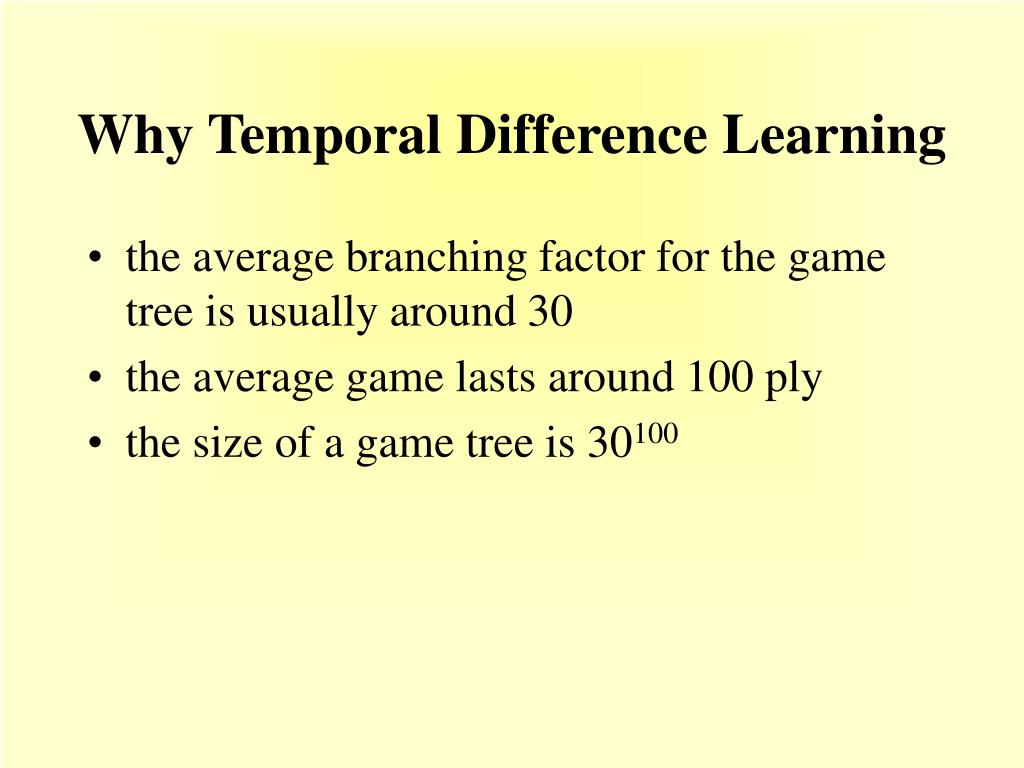 Why Temporal Difference Learning