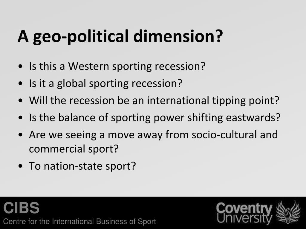 A geo-political dimension?