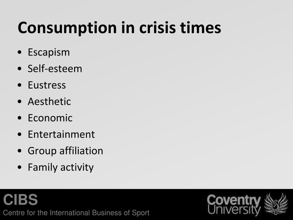 Consumption in crisis times