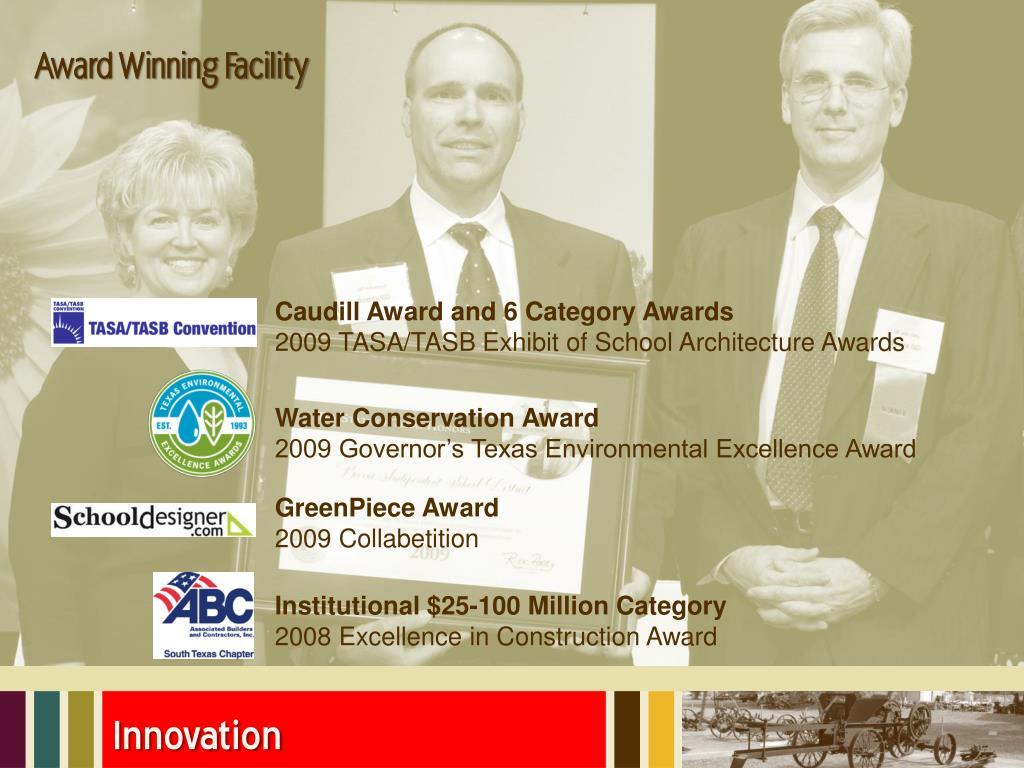 Award Winning Facility