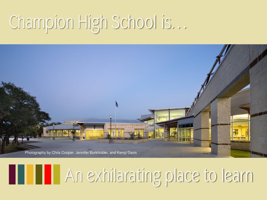 Champion High School is…