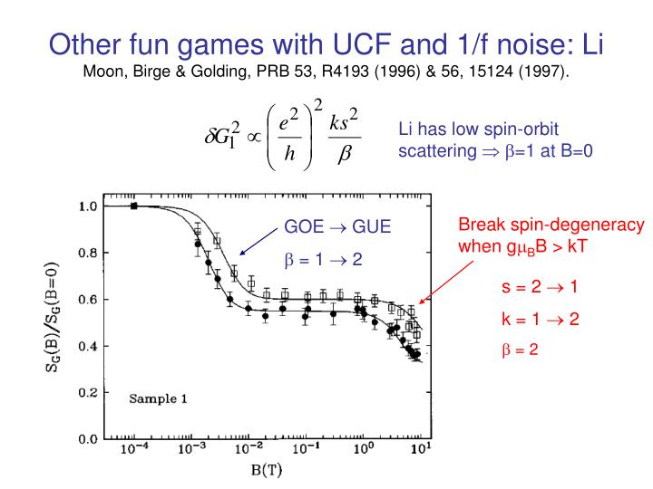 Other fun games with UCF and 1/f noise: Li