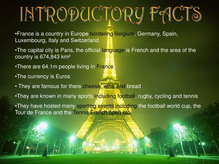 INTRODUCTORY FACTS