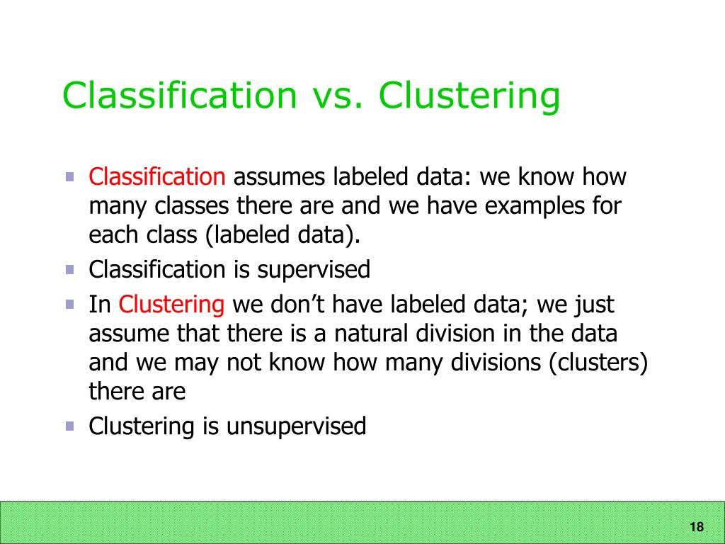 Classification vs. Clustering