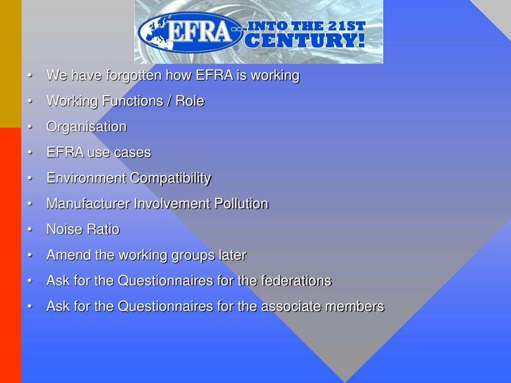 We have forgotten how EFRA is working
