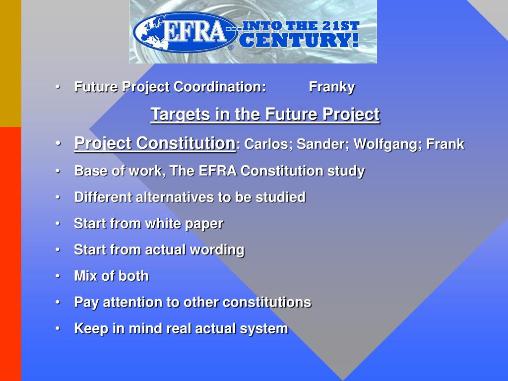 Future Project Coordination:    	Franky