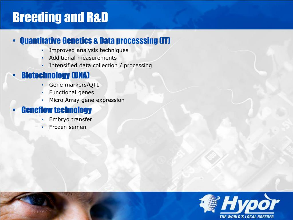 Breeding and R&D