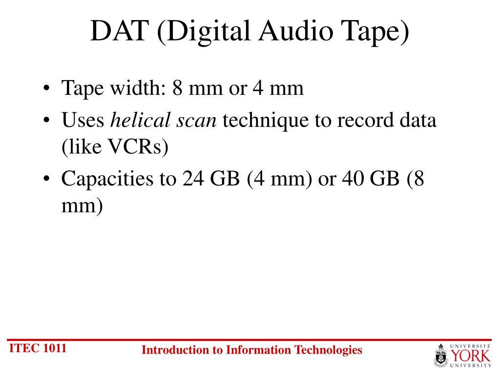 DAT (Digital Audio Tape)