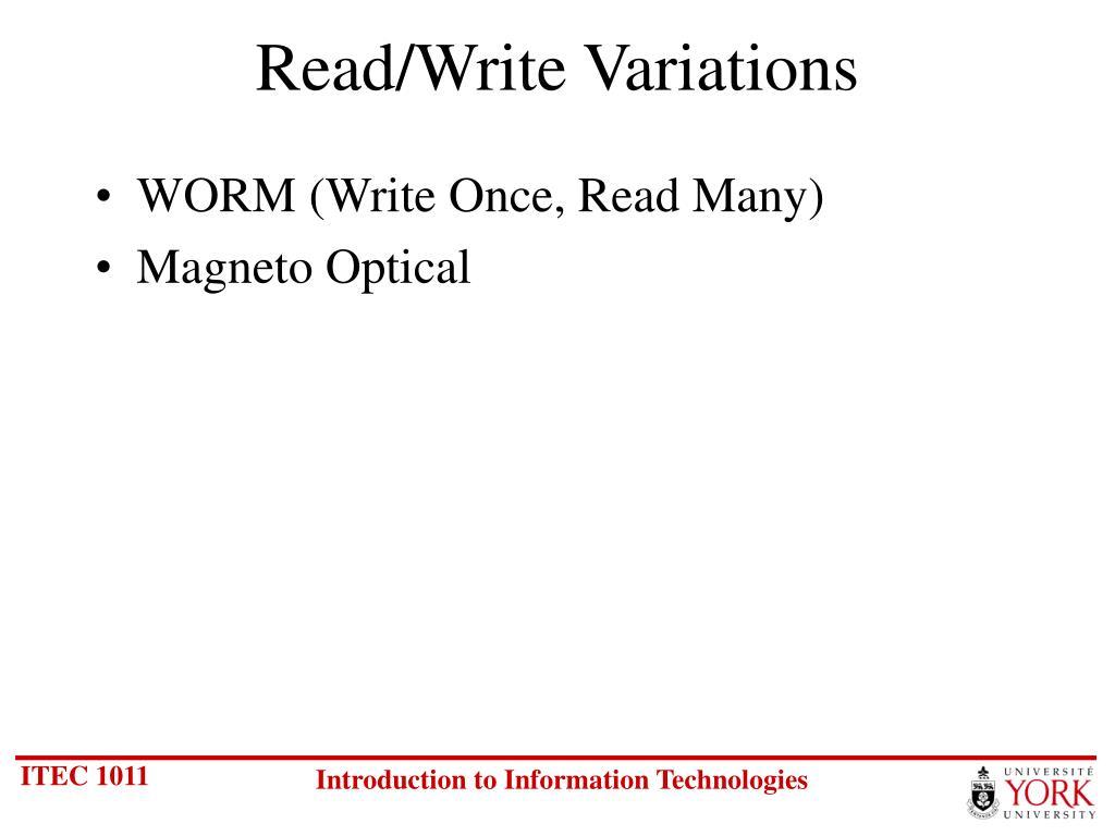 Read/Write Variations