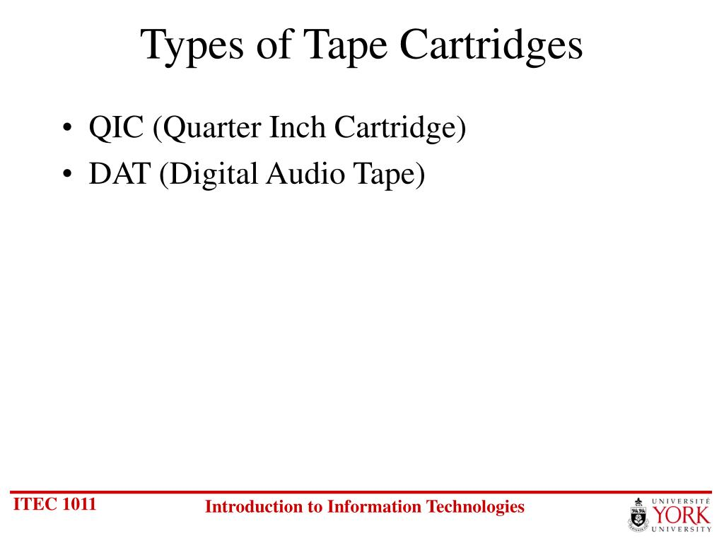 Types of Tape Cartridges
