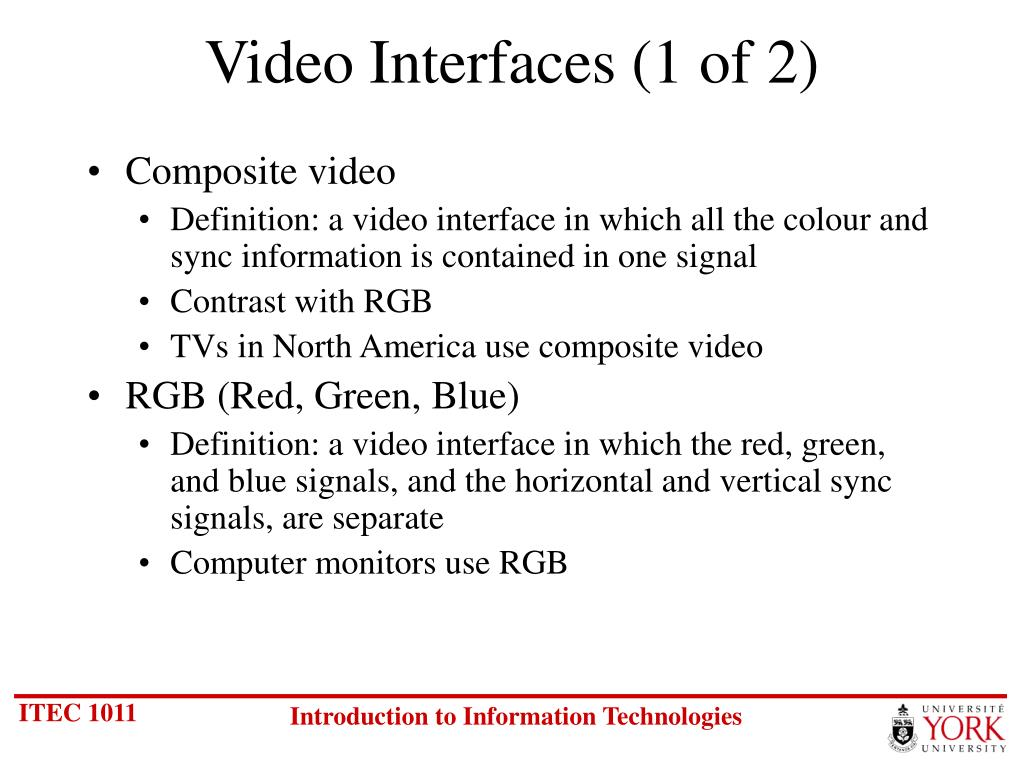Video Interfaces (1 of 2)