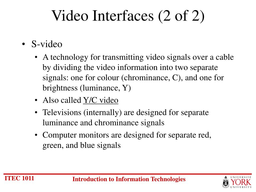 Video Interfaces (2 of 2)