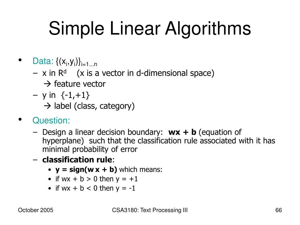 Simple Linear Algorithms