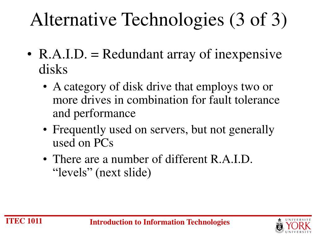 Alternative Technologies (3 of 3)