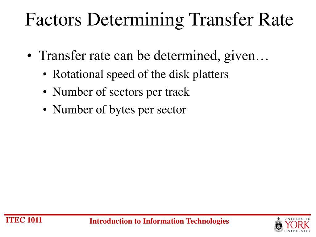 Factors Determining Transfer Rate
