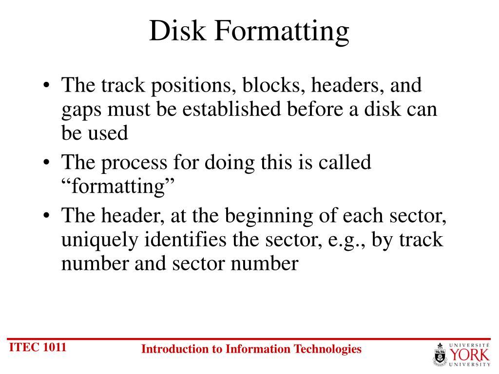 Disk Formatting
